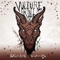 Vulture Kult - Don't Let Rock 'N' Roll Ruin Your Life