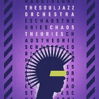 The Souljazz Orchestra - Chaos Theories