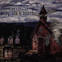 Lords of the Opium Church - Lords of the Opium Church