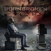 BornBroken - The Years of Harsh Truths and Little Lies
