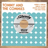 Tommy and the Commies - Hurtin' 4 Certain