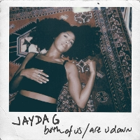 Jayda G - Both of Us/Are You Down