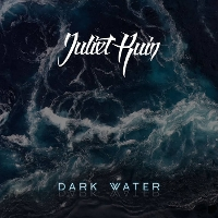 Juliet Ruin - Dark Water EP