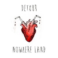 Detour - Nowhere Land