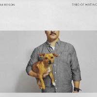 Jim Bryson - Tired of Waiting