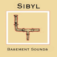 Sibyl - Basement Sounds