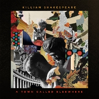 Killiam Shakespeare - A Town Called Elsewhere