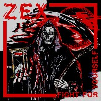 Zex - Fight For Yourself