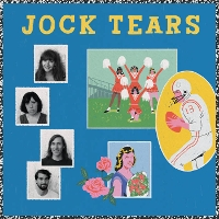 Jock Tears - Bad Boys