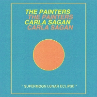 Carla Sagan/The Painters - Supermoon Lunar Eclipse