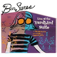 Ben Sures - Live At The Yardbird Suite