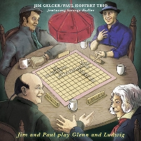 Jim Gelcer / Paul Hoffert Trio - Jim and Paul play Glenn and Ludwig