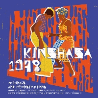 Various - Kinshasa 1978: Originals & Reconstructions