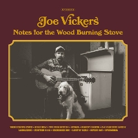 Joe Vickers - Notes For The Word Burning Stove
