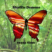 The Shuffle Demons - Crazy Time