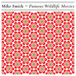Mike Smith Company - Famous Wildlife Movies
