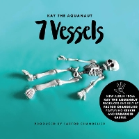 Kay The Aquanaut - 7 Vessels