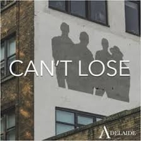 Adelaide - Can't Lose (single)
