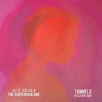 Alex Silas - Tunnels Season One