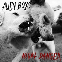 Alien Boys - Night Danger