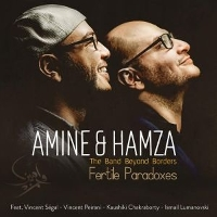 Amine & Hamza - Fertile Paradoxes