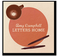 Amy Campbell - Letters Home