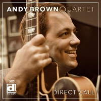 Andy Brown Quartet - Direct Call