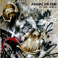 Animal Nation - It's Good To Be Us