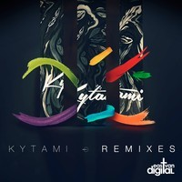 Kytami - Kytami Remixes