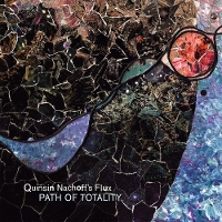 Quinsin Nachoff - Path of Totality