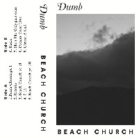 Dumb - Beach Church
