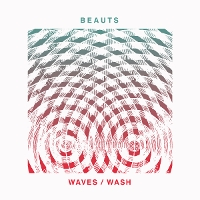 Beauts - Waves/Wash