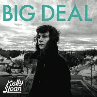 Kelly Sloan - Big Deal