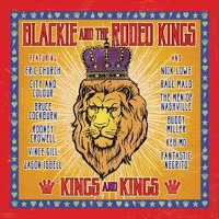 Blackie And The Rodeo Kings - Kings and Kings
