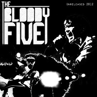 The Bloody Five - The Bloody Five