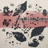 Burial Etiquette - Out of Our Hands