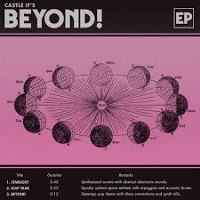 Castle If - Beyond! EP