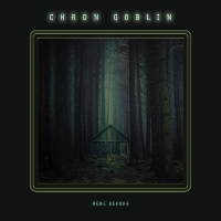 Chron Goblin - Here Before