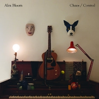 Alex Bloom - Chaos / Control
