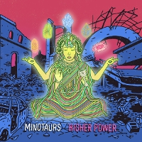 The Minotaurs - Higher Power