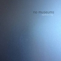 No Museums - Darkening