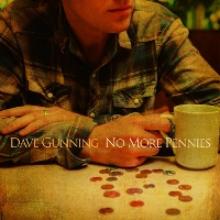 Dave Gunning - No More Pennies