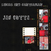 Jah Cutta - Ladies and Gentlemen