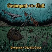 Deadgaard/Orchid's Curse - Graveyard of the Gulf