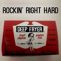 Deep Fryer - Rockin' Right Hard