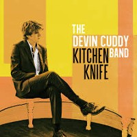 Devin Cuddy Band - Kitchen Knife
