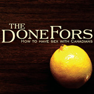 The Donefors - How To Have Sex With Canadians