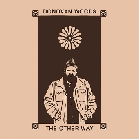 Donovan Woods - The Other Way