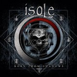 Isole - Born from the Shadows