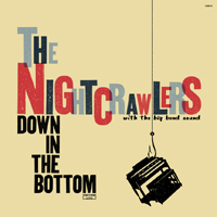 Nightcrawlers - Down In The Bottom